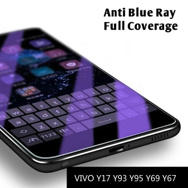 VIVO Y17 Y93 Y95 Y91 Y55 Y53 Y51 Y37 Y69 Y67 Y83 Y81S Anti Blue Ray Full  Tempered Glass Screen Protector