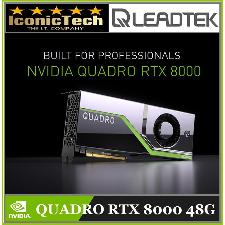 Leadtek Quadro RTX 8000 48GB GDDR6 With ECC Workstation Graphics Card