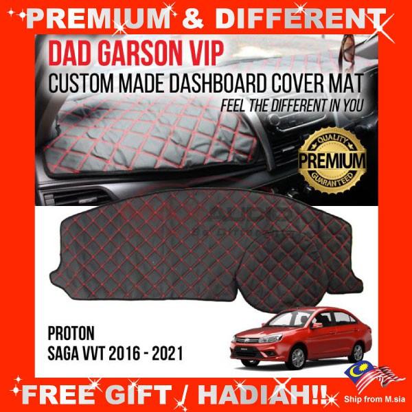 [FREE Gift] PROTON SAGA VVT 2016 - 2021 DAD GARSON VIP Premium Genuine Quality PU Leather Dashboard Cover Mat