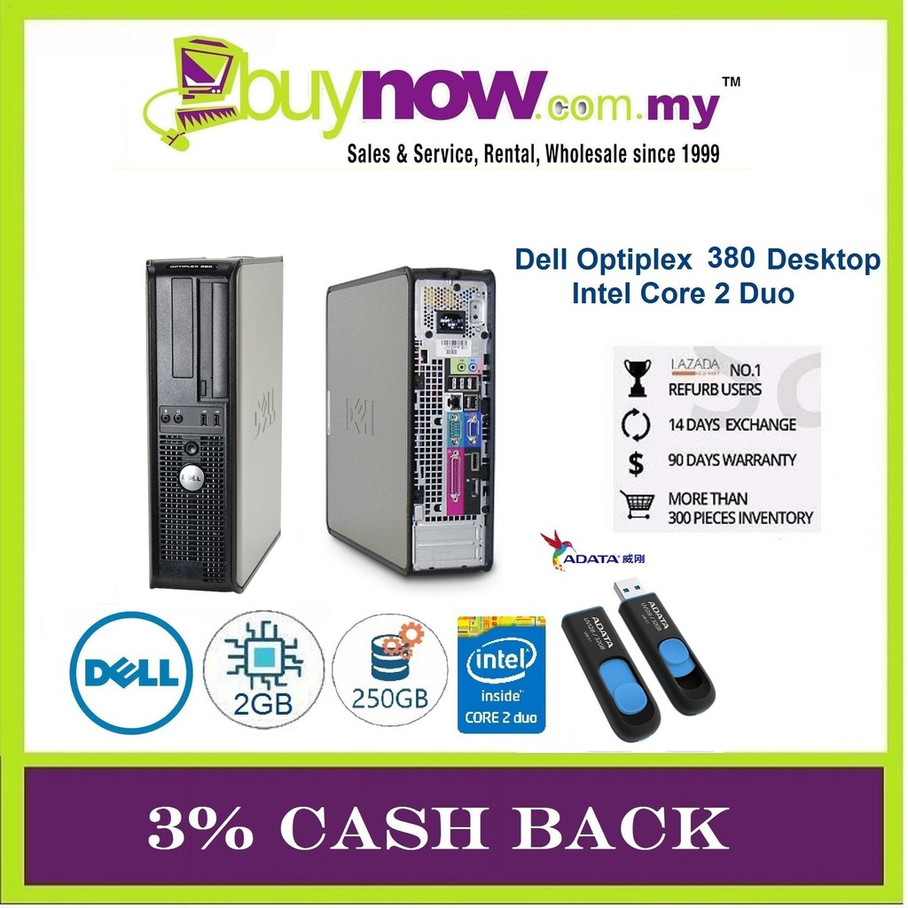 REFURBISHED DESKTOP DELL 380 C2D/2GB/250GB/WIN OS + USB ADATA 32GB 3% CASH  BACK