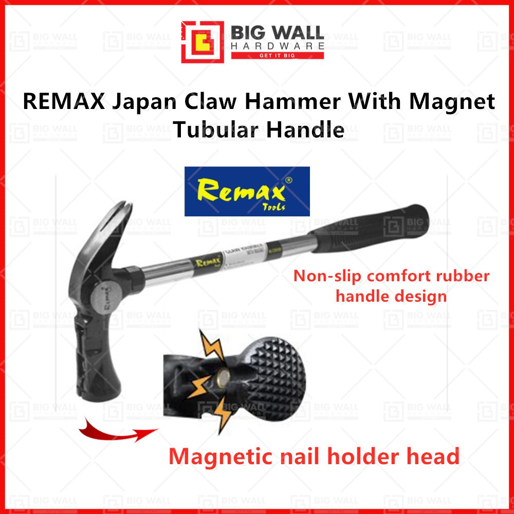 REMAX Japan Claw Hammer With Magnet Tubular Handle Big Wall Hardware