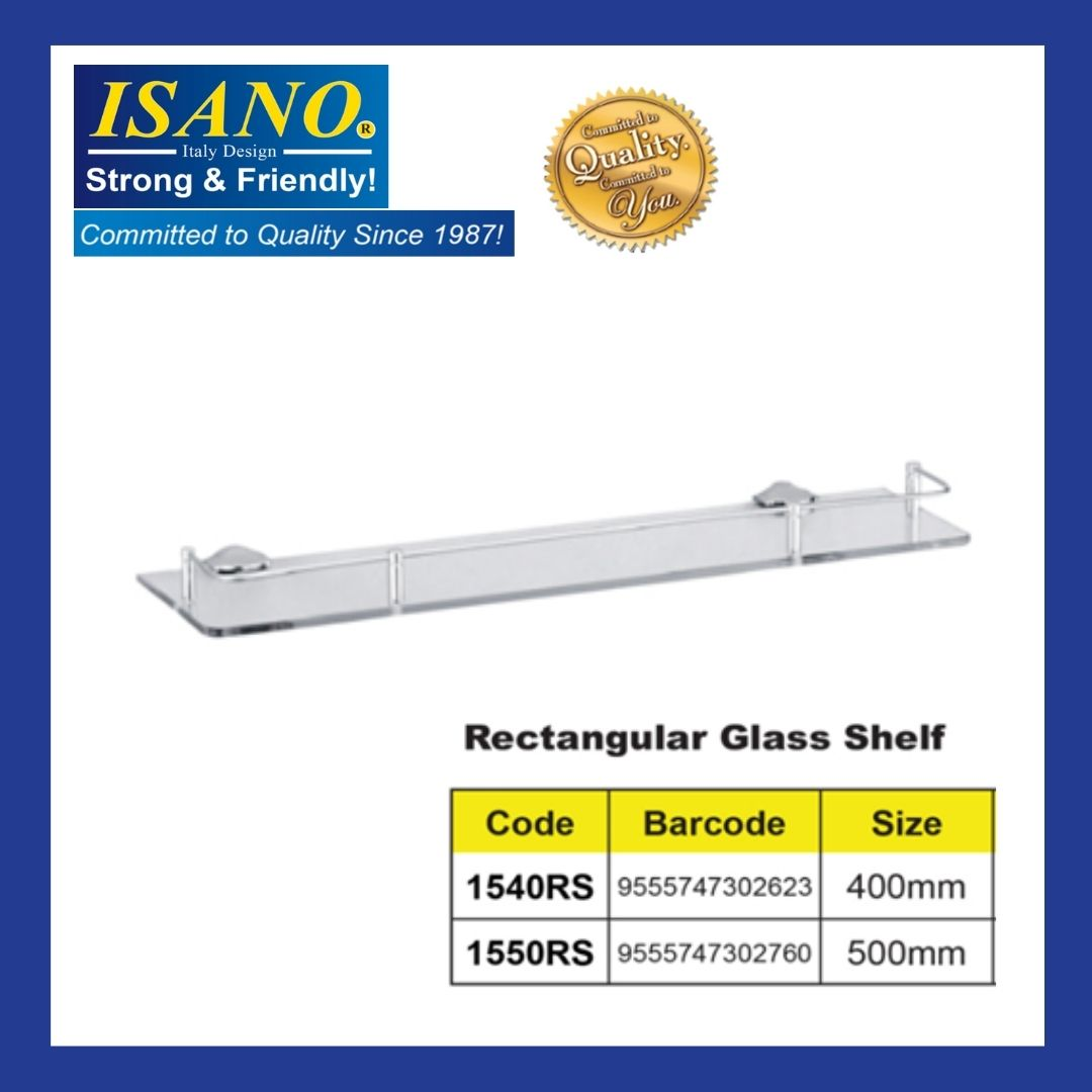ISANO Rectangular Glass Shelf 1540RS 400MM / 1550RS 500MM