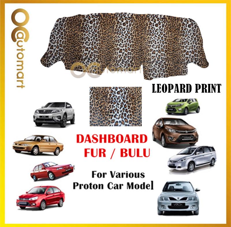 Dashboard Cover Fur / Bulu Leopard Print Customized For Proton Car (Exora,Wira,Perdana,X70,Saga BLM/FLX,Ertiga,Iriz) Etc