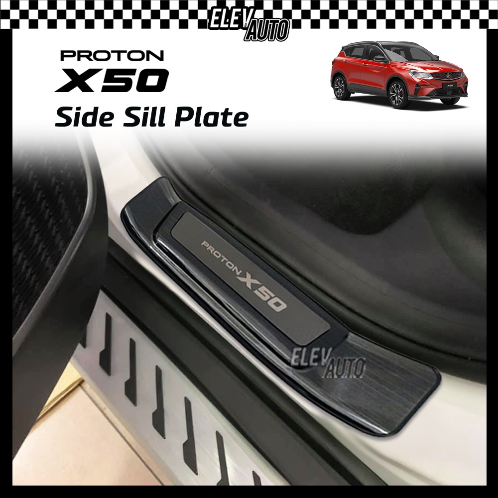 Proton X50 STAINLESS STEEL Door Side Step Side Sill Step Scuff Plate