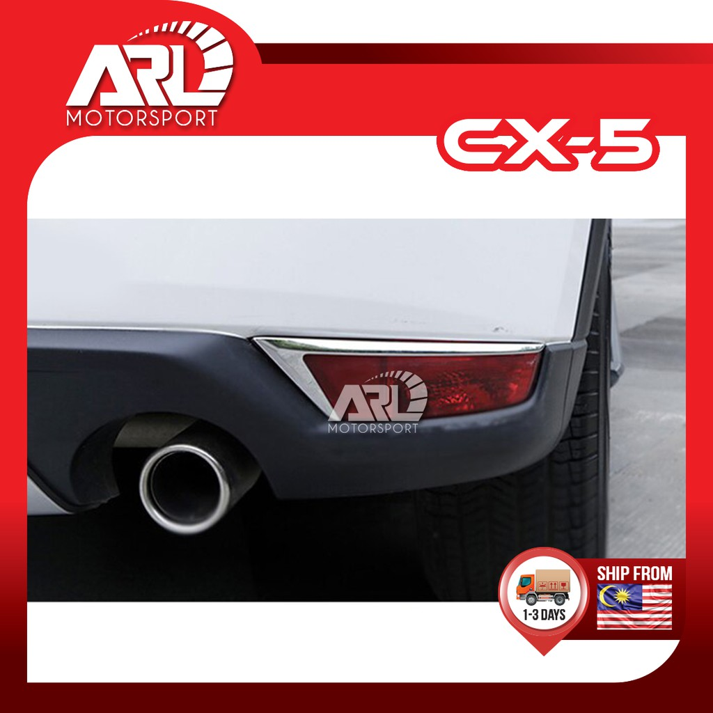 Mazda CX5 CX-5 (2nd Gen) Rear Reflector Chrome Lining Fog Light Lamp Lining Car Auto Acccessories ARL Motorsport