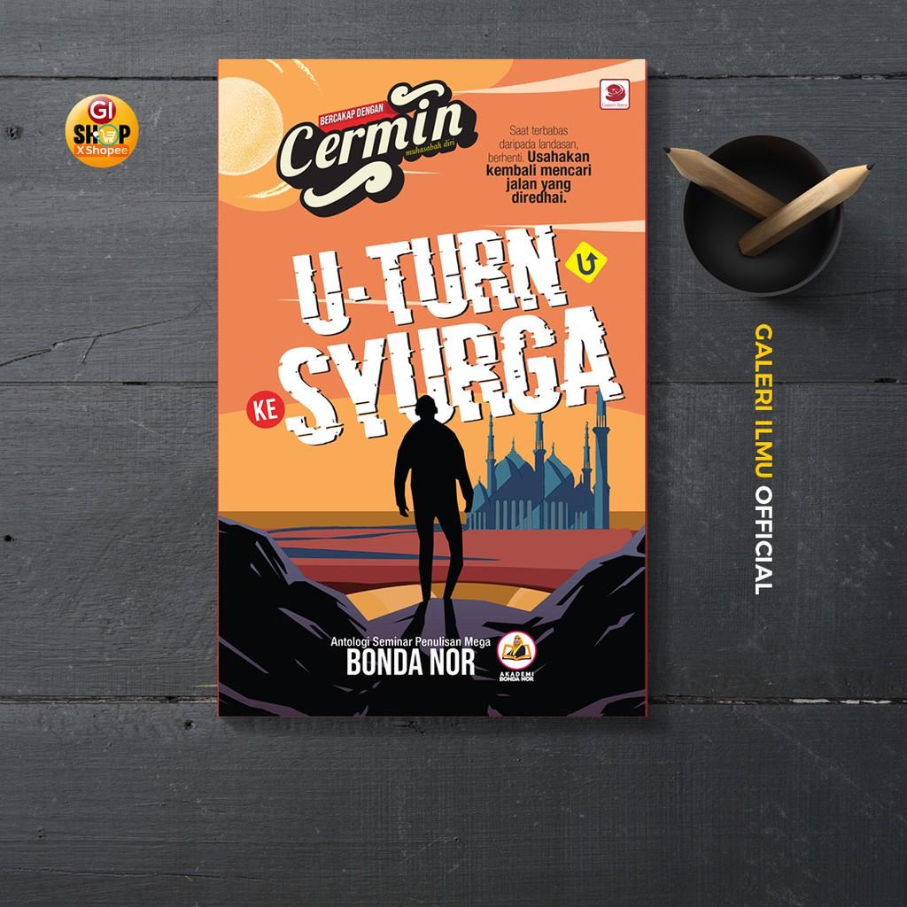 U-TURN KE SYURGA - Bonda Nor