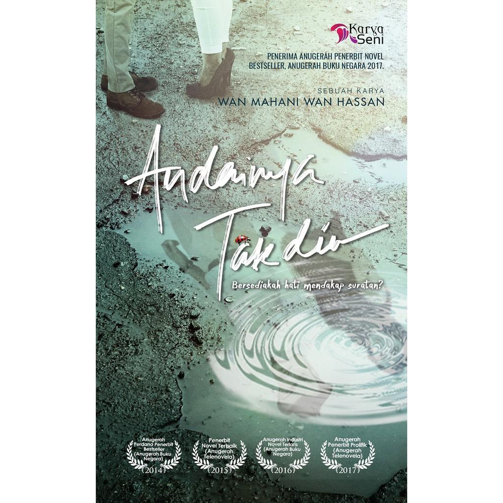 Novel: ANDAINYA TAKDIR - Penulis: Wan Mahani Wan Hassan Malaysia