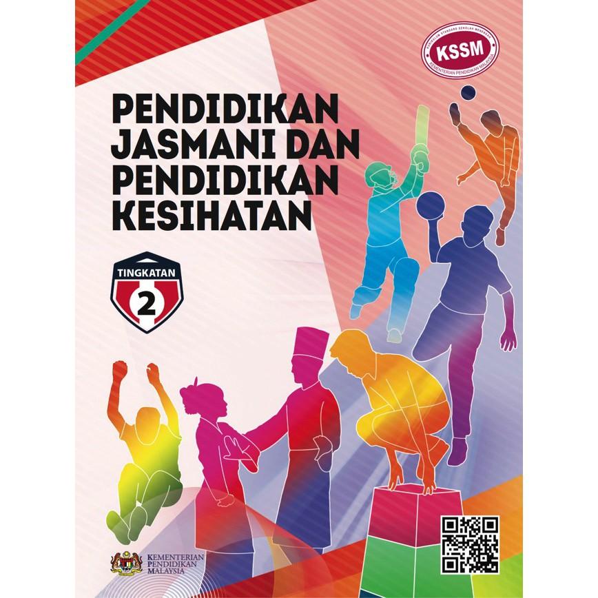 Buku Teks Pendidikan Jasmani Dan Pendidikan Kesihatan Tingkatan 2 Shopee Malaysia