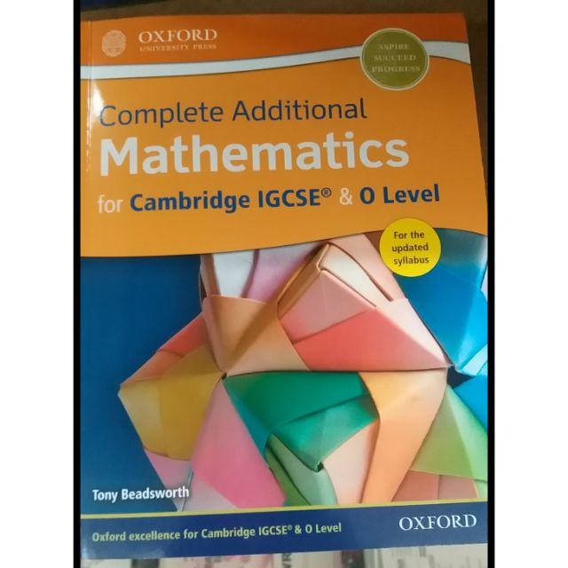 Complete Additional Mathematics for Cambridge IGCSE & O' LEVEL