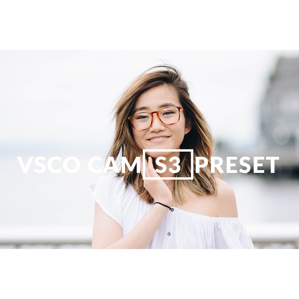 VSCO CAM S3 | LIGHTROOM Preset
