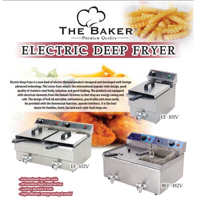 THE BAKER ELETRIC DEEP FRYER
