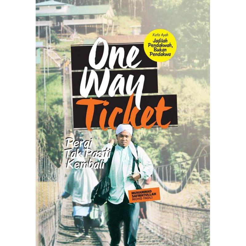 ONE WAY TICKET - Muhammad Safwatullah Bin Mohd Fadli