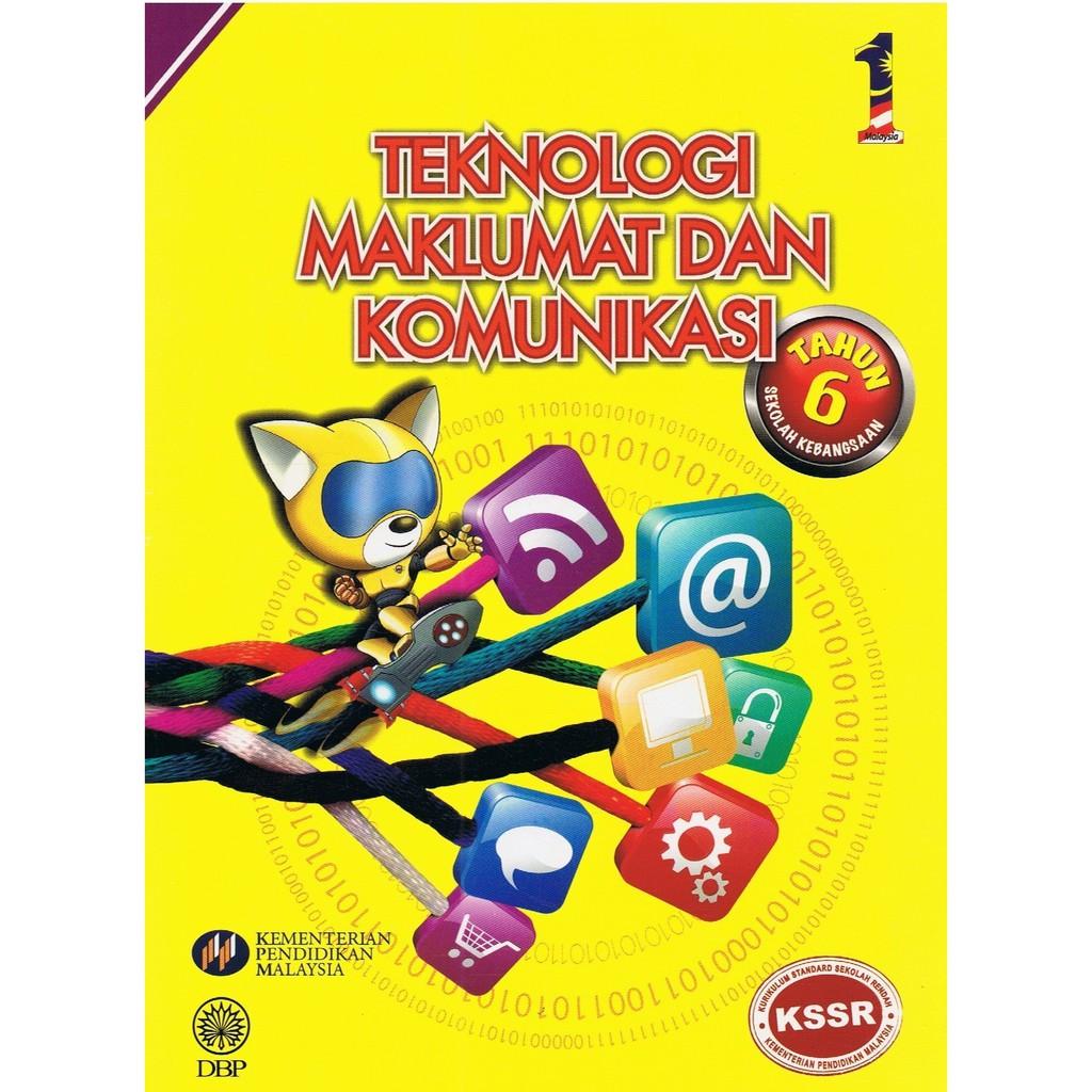 Dbp Buku Teks Teknologi Maklumat Dan Komunikasi Tahun 6 Shopee Malaysia