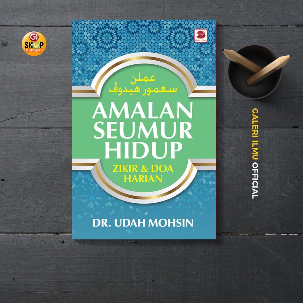 AMALAN SEUMUR HIDUP | DR UDAH MOHSIN