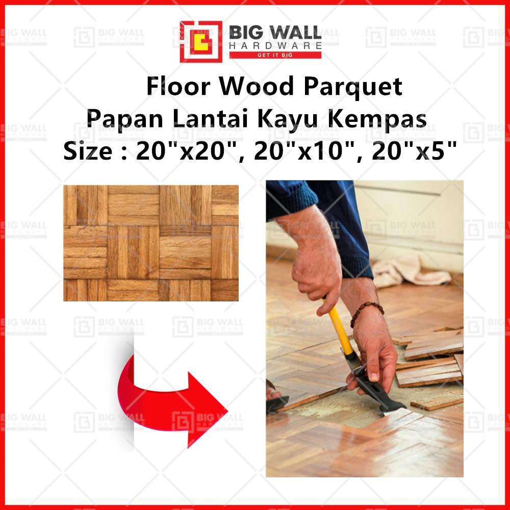 """Flοor Wοod Parquet 20""""x20"""" / 20""""x10"""" / 20""""x5"""" Papan Lantai Kayu Kempas Big Wall Hardware"""