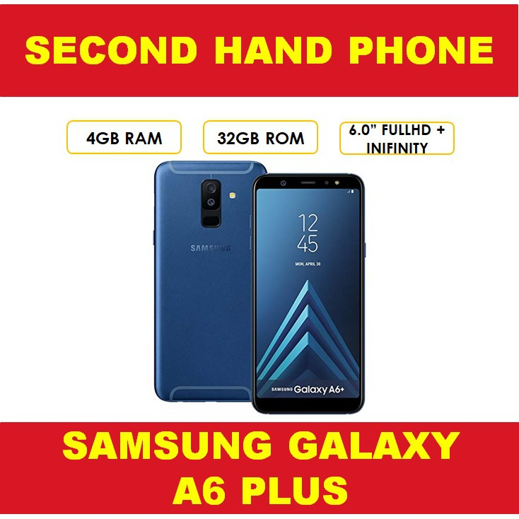 SAMSUNG GALAXY A6 PLUS 4GB RAM 32GB ROM SECOND HAND