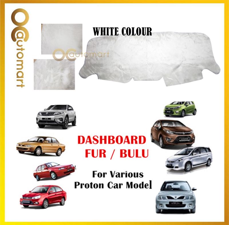 Customized Dashboard Cover Fur/Bulu (White) For Proton Wira BLM/FLX Persona Perdana Ertiga Iriz Exora X70 Persona Etc