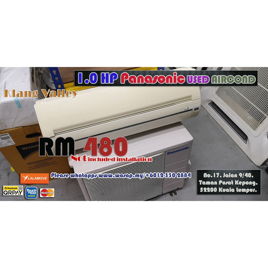 Panasonic 1.0HP Wall Type Used / Non-inverter type / 30+Units Available / Gas R22 / Klang Valley / 09 September 2020