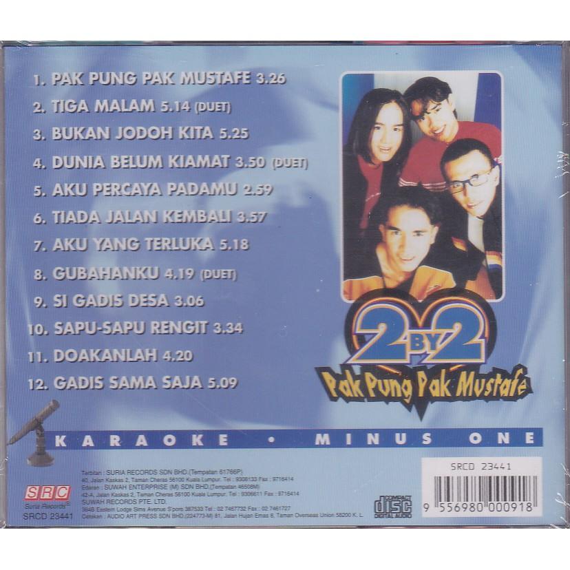 2 BY 2 - PAK PUNG PAK MUSTAFE CD ( KARAOKE / MINUS ONE )