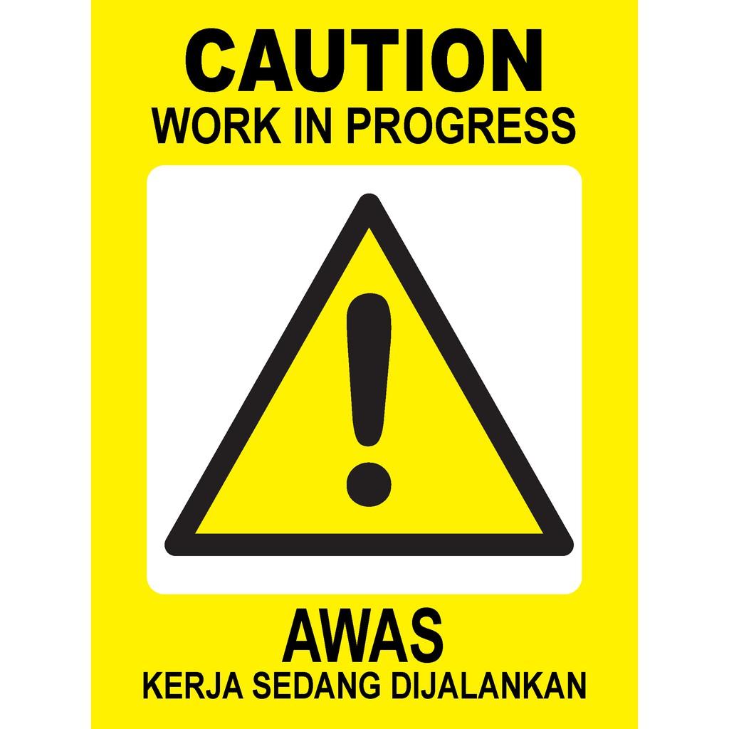 Caution Progress Awas Kerja Sedang Dijalankan Sign Shopee Malaysia