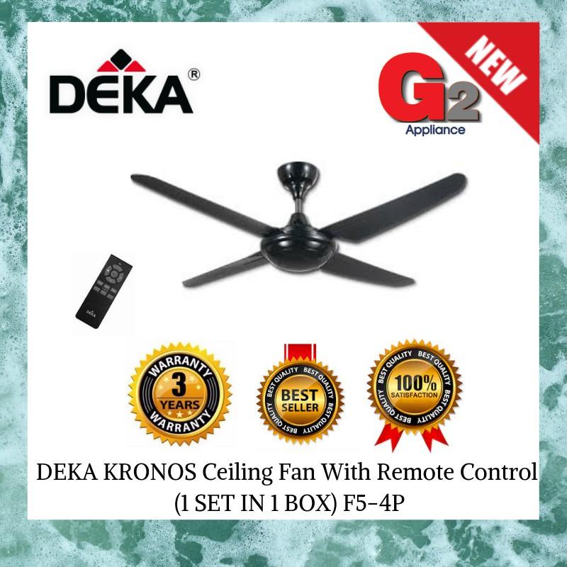 Kronos (DEKA) Ceiling Fan With Remote Control F5-4P (1SET IN 1 BOX )