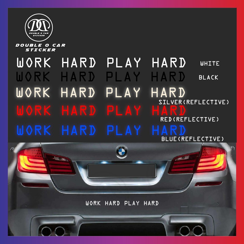 35f2e855dace 🔥Work hard play Harder sticker Lowered Funny JDM Race car truck window  decal | Shopee Malaysia