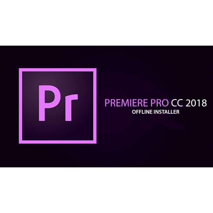 Adobe Premiere Pro CC 2019 For Windows / 2018 For Mac