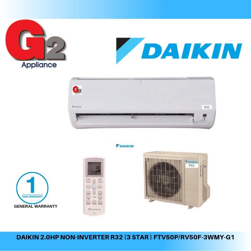 DAIKIN (2.0HP)(READY STOCK+FAST SHIPPING) NON-INVERTER AIR COND R32 (3 STAR ) FTV50P/RV50F-3WMY-G1