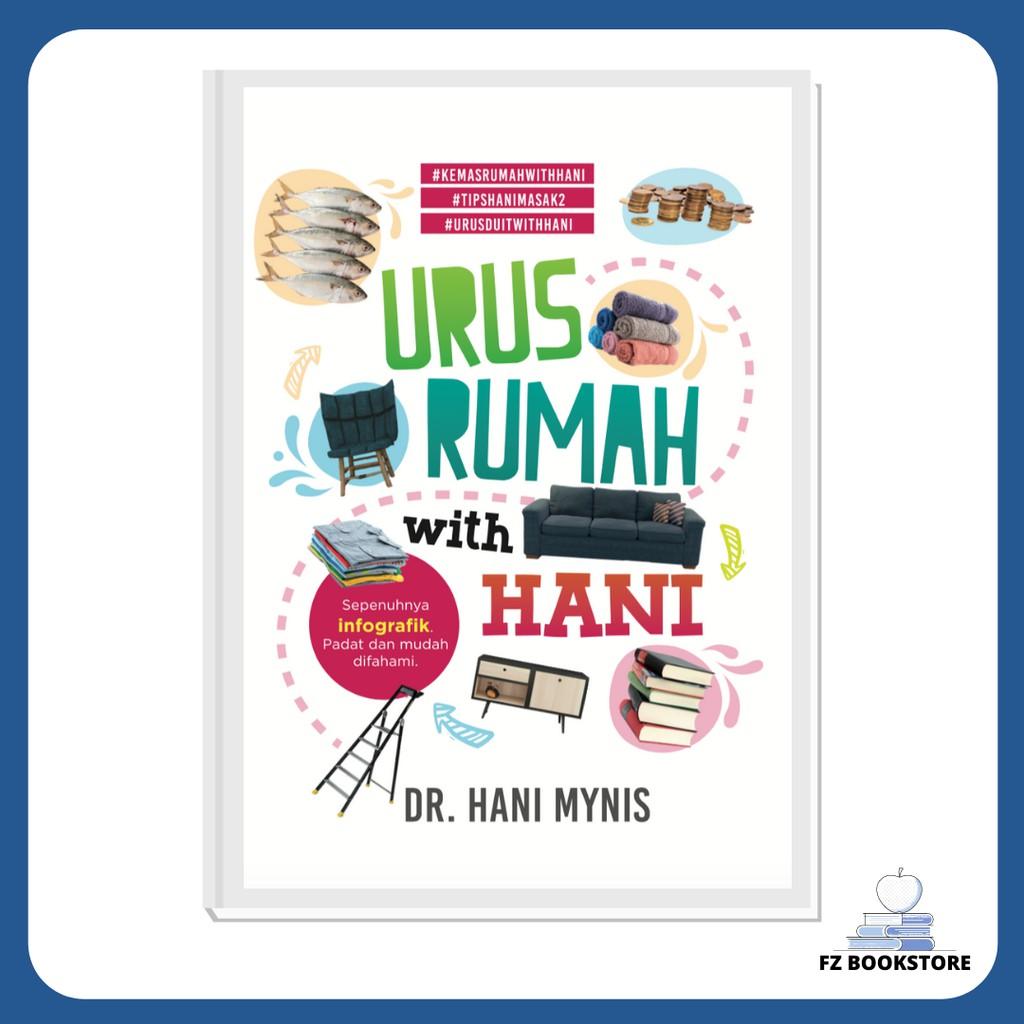 Urus Rumah With Hani - Dr. Hani Mynis - Motivasi - Self Help - Pengurusan Rumah - Diri