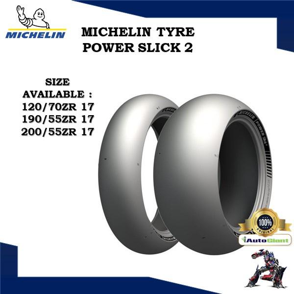 MICHELIN TAYAR POWER SLICK 2 (100% ORIGINAL) 120/70ZR 17, 190/55ZR 17, 200/55ZR 17