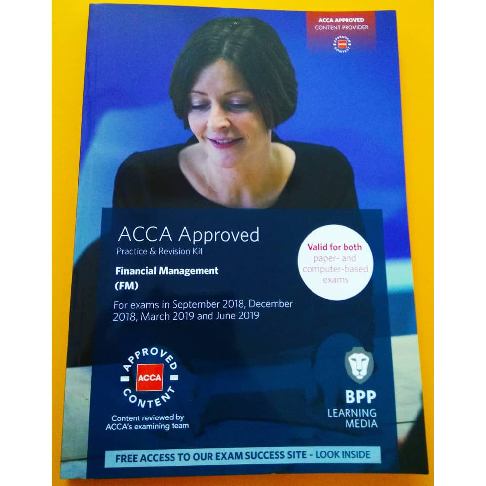 BPP ACCA F9 FINANCIAL MANAGEMENT: PRACTICE & REVISION KIT