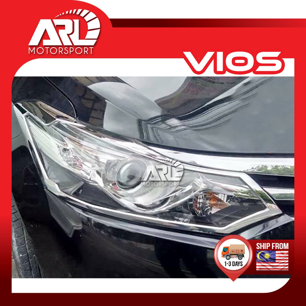 Toyota Vios (2013-2018) NCP150 Front Head Lamp Cover Chrome Car Auto Acccessories ARL Motorsport