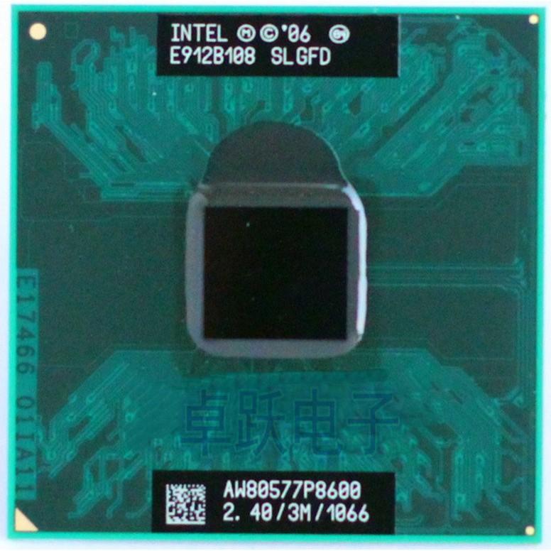 Intel Laptop CPU P8600 Cache 2 40GHz 1066MHz FSB processor supports GM45  PM45