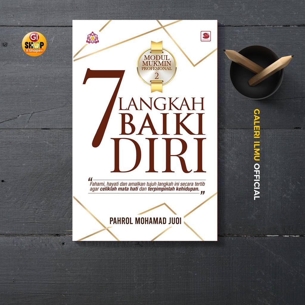 7 LANGKAH PERBAIKI DIRI - Pahrol Mohd Juoi