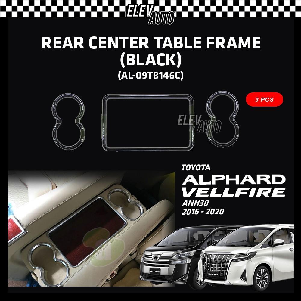 Toyota Alphard / Vellfire ANH30 2016-2021 Rear Center Table Frame Black 3pcs (AL-09T8146C)