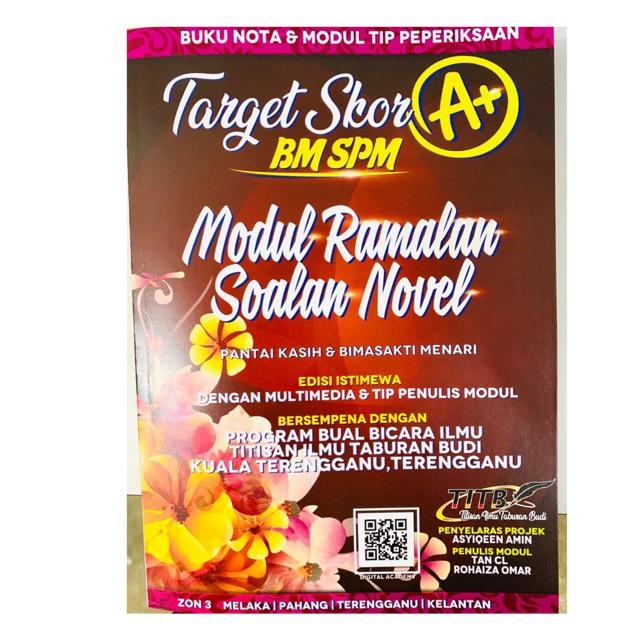 Modul Novel SPM Target Skor A+ (PANTAI KASIH & BIMA SAKTI MENARI) ZON 3