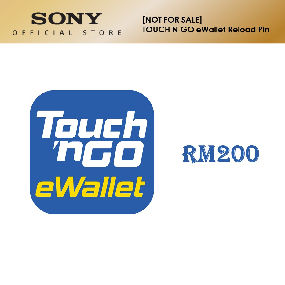 [FREE GIFT] Touch N Go eWallet Reload Pin worth RM200 [Not For Sale]