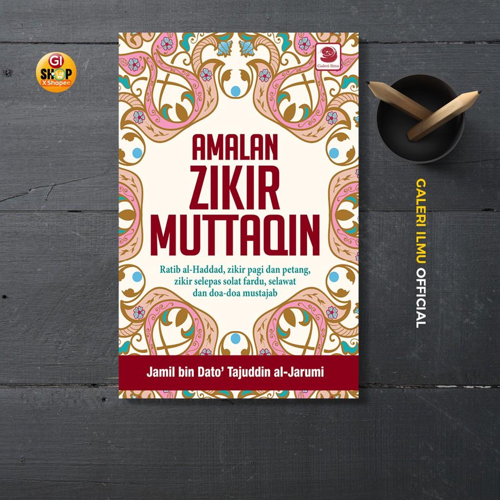 Amalan Zikir Muttaqin - Jamil Bin Dato' Tajuddin Al-Jarumi