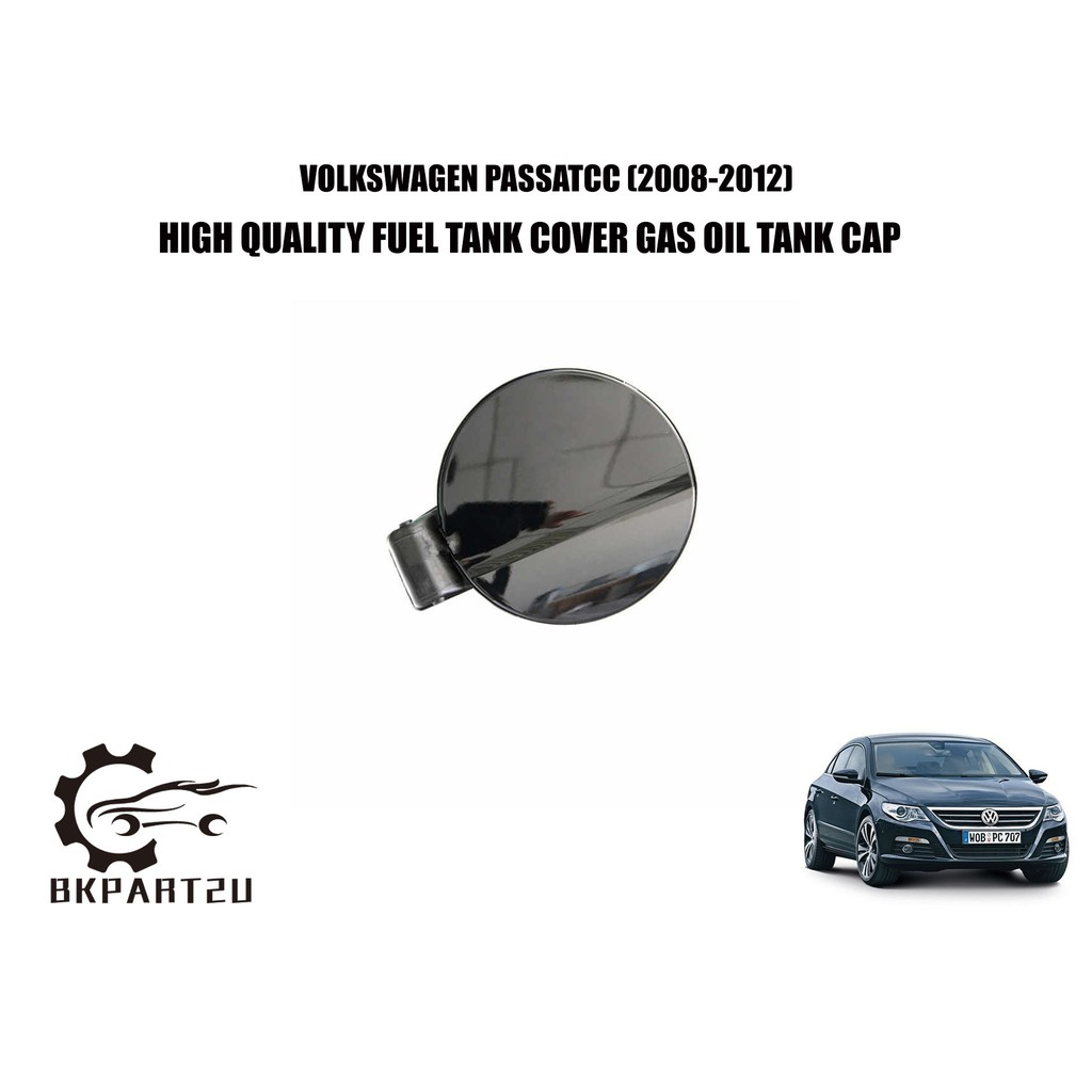 Volkswagen Passat Cc 2008 2012 Fuel Tank Cover Gas Oil Tank Cap Made By Volkswagen High Quality Shopee Malaysia