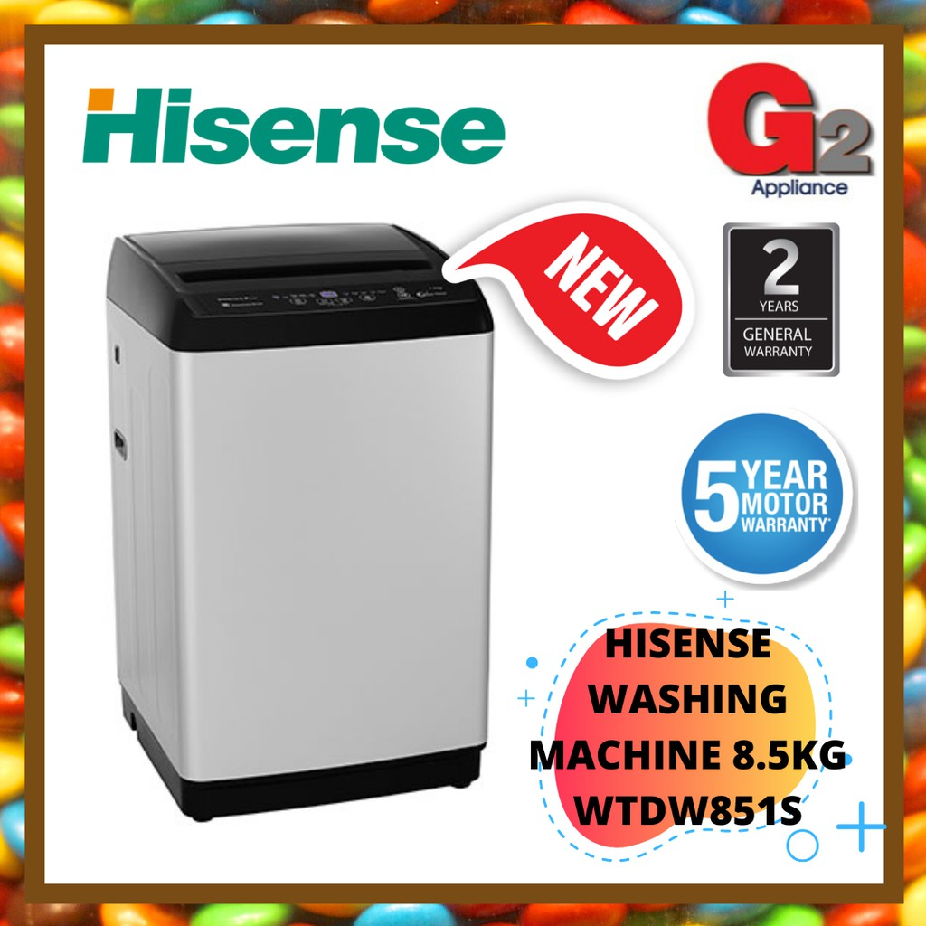 HISENSE WASHING MACHINE 8.5KG (WTDW851S) - HISENSE WARRANTY MALAYSIA