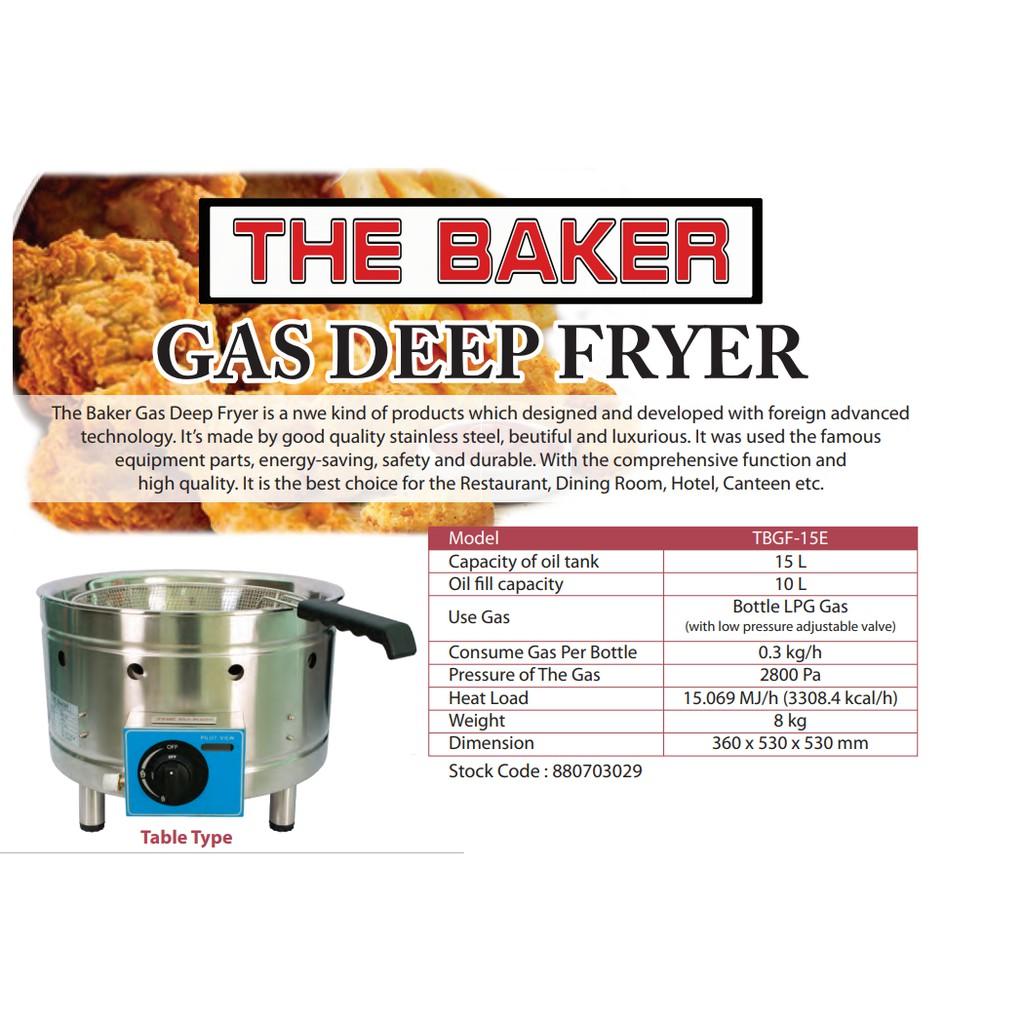 THE BAKER TBGF-15E LPG GAS DEEP FRYER
