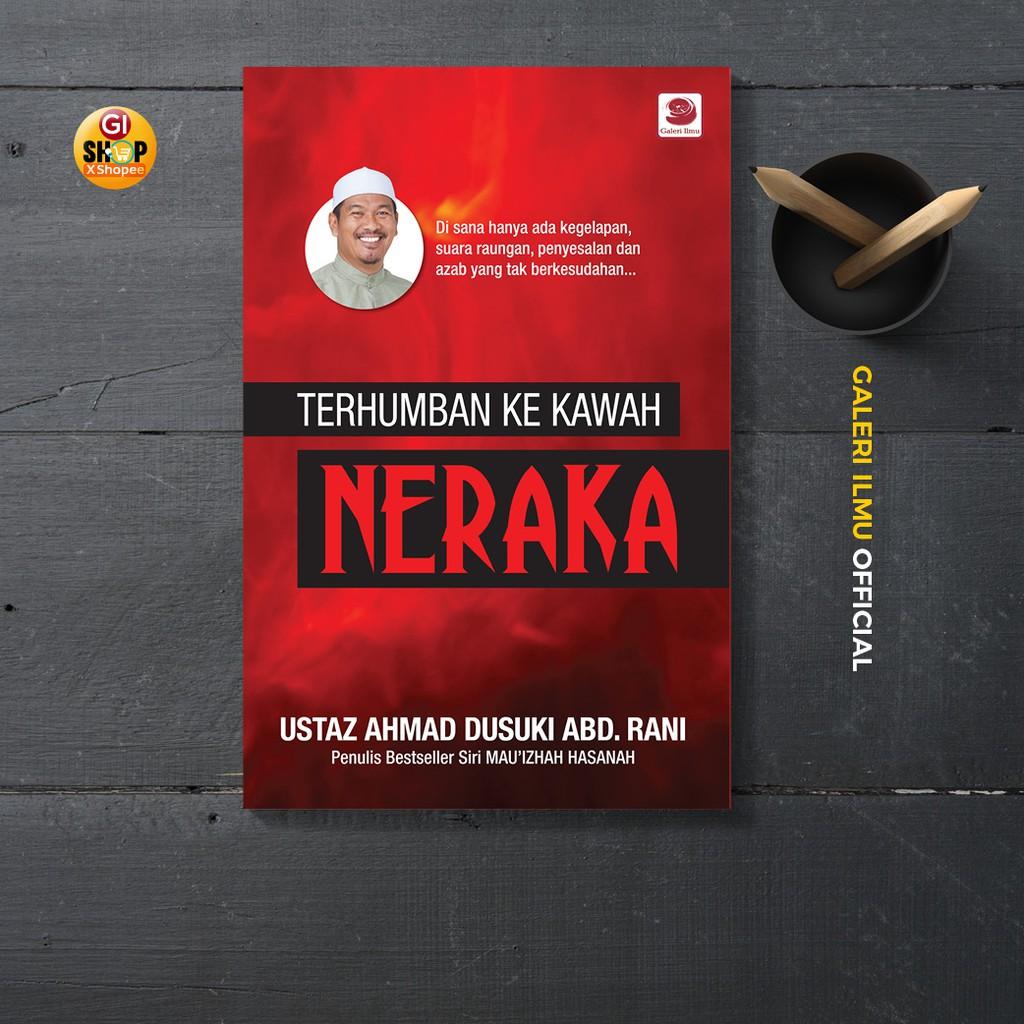 Terhumban Ke Kawah Neraka | Ustaz Ahmad Dusuki Abd Rani
