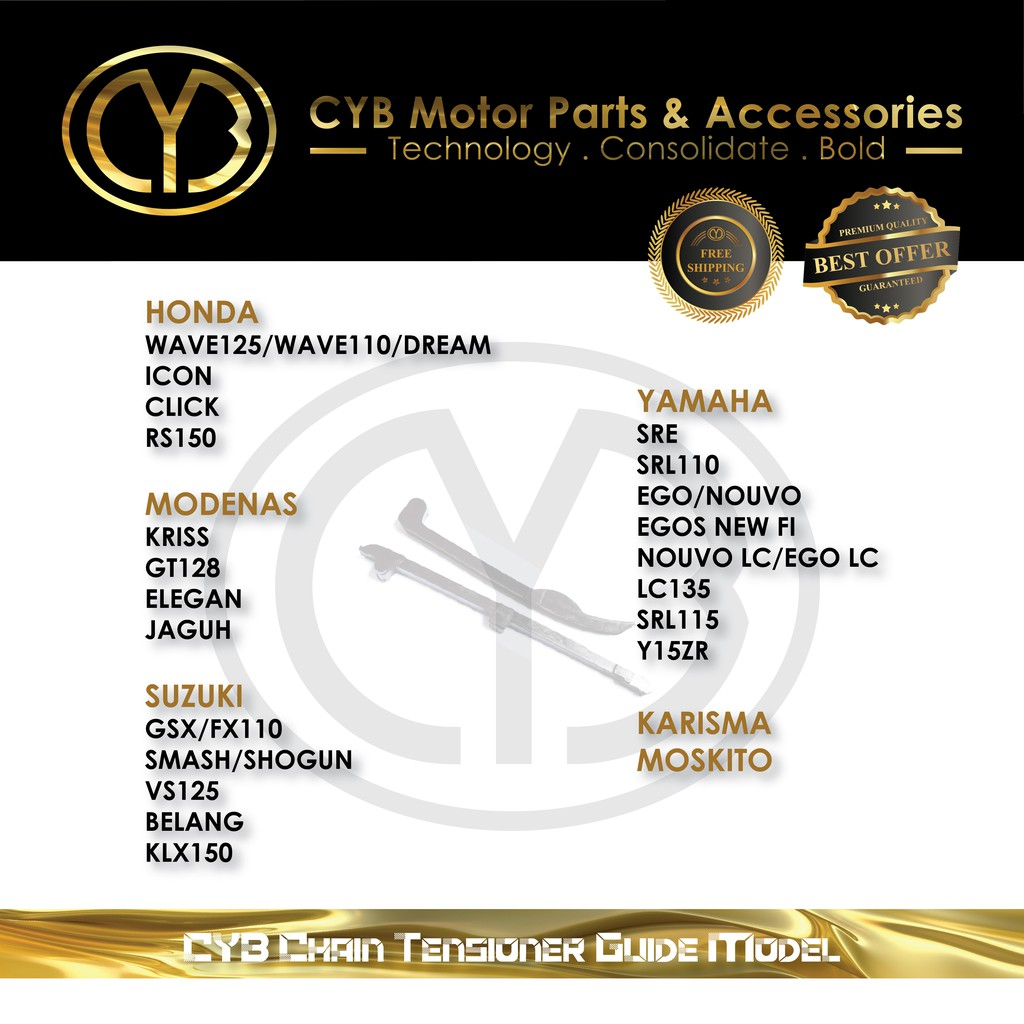 CYB CHAIN TENSIONER GUIDE (WAVE125,WAVE110,ICON,CLICK,RS150,GSX,FX110,SMASH,SHOGUN,VS125,BELANG,KLX150)