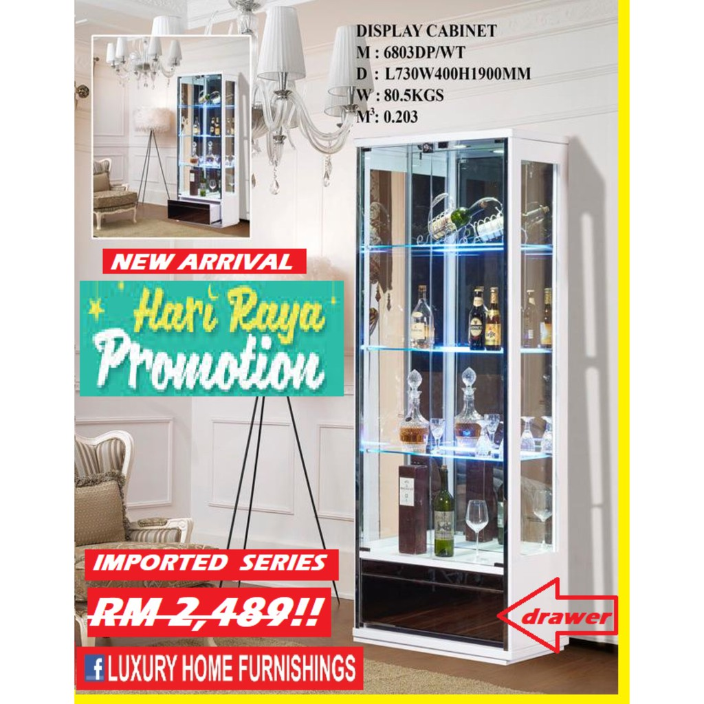 2.4ft x 6.3ft Display Cabinet, WHITE COLOR, Modern DESIGN, IMPORTED Series,!!  RM 2,489!! Hari RAYA PROMOTION 40% Off