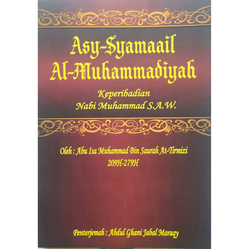 Asy-Syamaail Al-Muhammadiyah (Rumi) - Keperibadian Nabi Muhammad S.A.W. - Jabal Maraqy