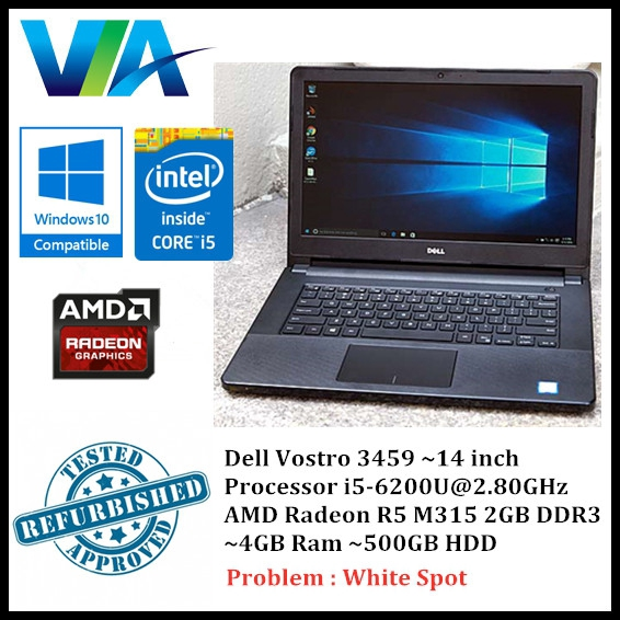 Refurb Dell Vostro 3459~AMD Radeon R5 2GB~Core i5~4GB Ram~500GB Hdd~White  Spot