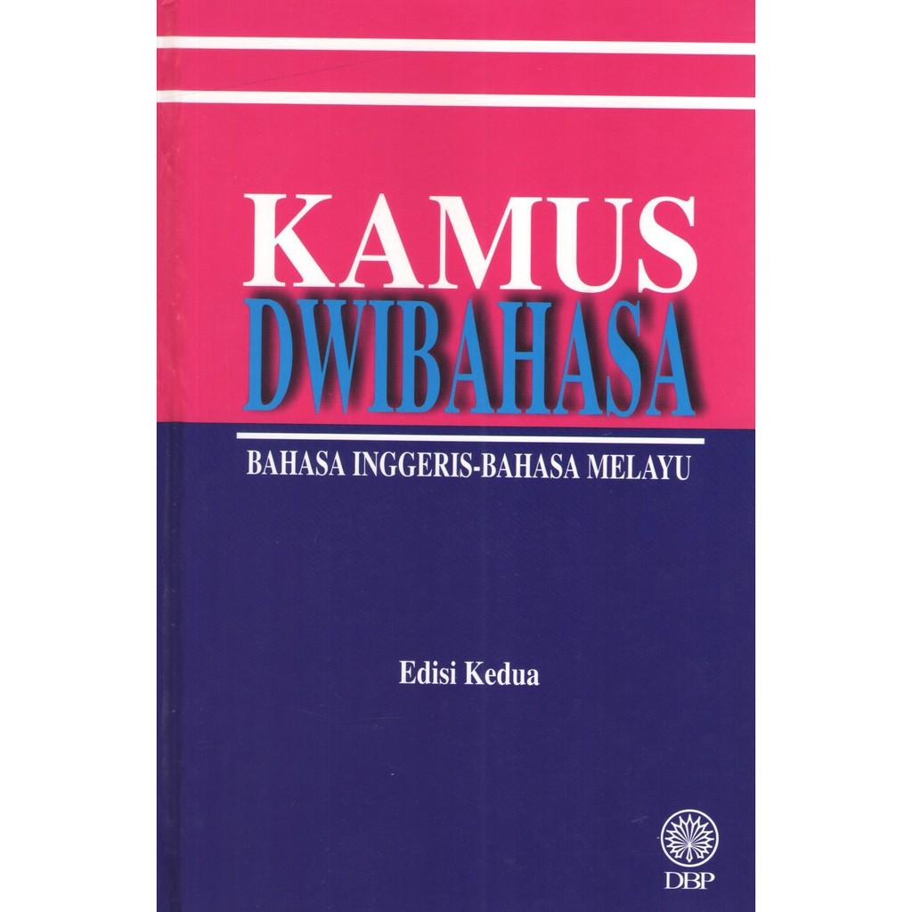 Dbp Kamus Dwibahasa Bahasa Inggeris Bahasa Melayu Edisi Kedua Shopee Malaysia