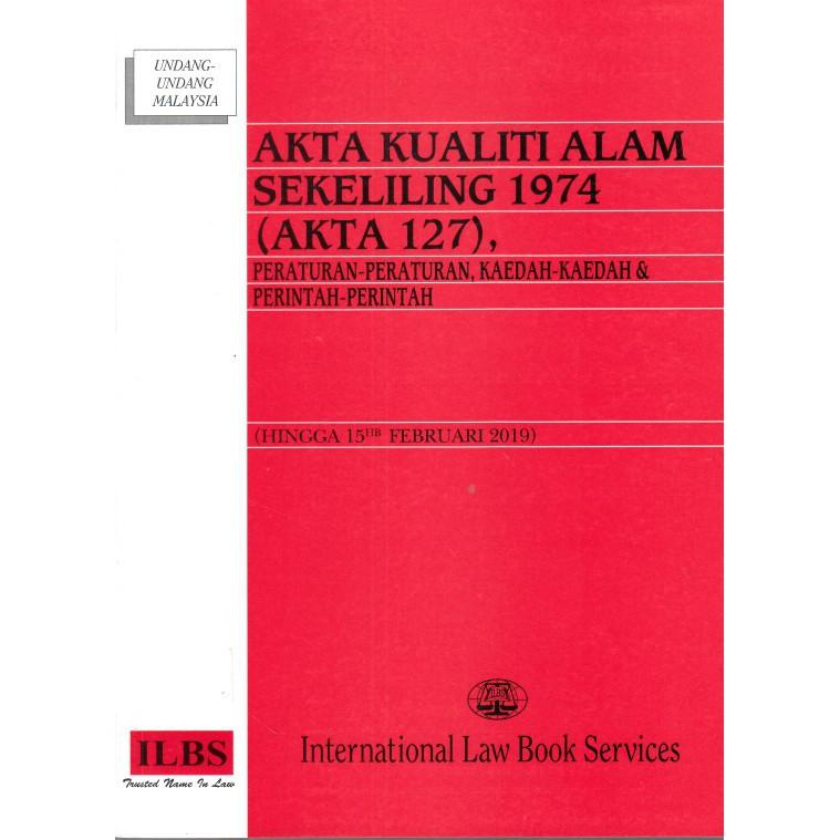 Akta Kualiti Alam Sekeliling 1974 Akta 127 Pdf