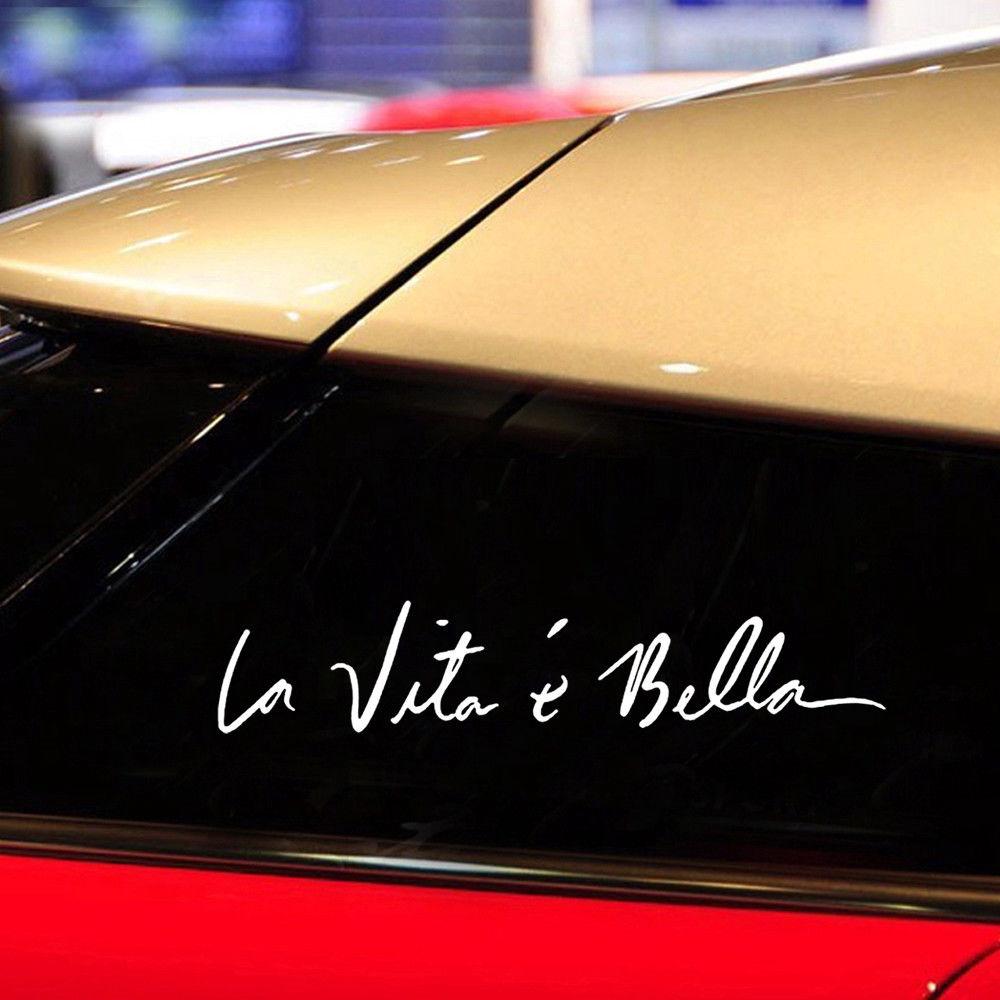 "DIY Car Vinyl Sticker Life is Beautiful /"" La Vita E Bella /"" Styling Quote Decal"