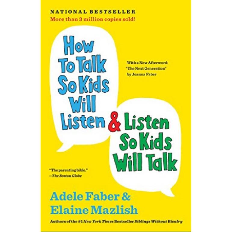 How To Talk So Kids Will Listen & Listen So Kids Will Talk ISBN : 9781451663884